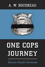One Cops Journey