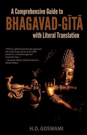 Bog, paperback A Comprehensive Guide to Bhagavad-Gita with Literal Translation af H. D. Goswami