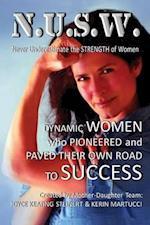 Never Underestimate the Strength of Women