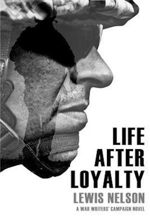 Bog, paperback Life After Loyalty af Lewis Nelson