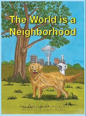 Bog, hardback The World Is a Neighborhood af Justin Bentley Reed