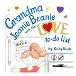 Grandma Jeanie Beanie and the Love To-Do List