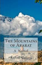 The Mountains of Ararat af Aaron Simms