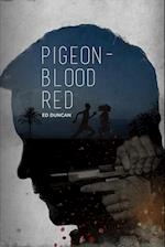 Pigeon-Blood Red (Thrilogy, nr. 1)
