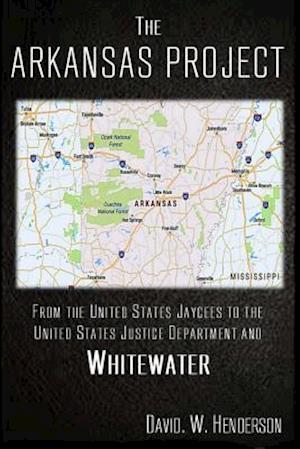 Bog, paperback The Arkansas Project af David W. Henderson