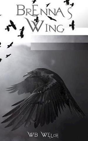 Bog, paperback Brenna's Wing af Wb Welch