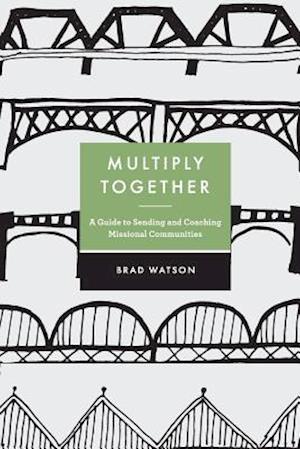 Bog, paperback Multiply Together af Brad Watson