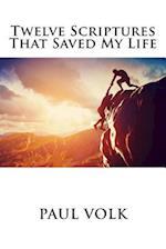 Twelve Scriptures That Saved My Life