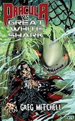 Dracula vs. Great White Shark