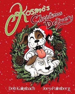 Bog, paperback Kosmo's Christmas Delivery af Deb Kalmbach