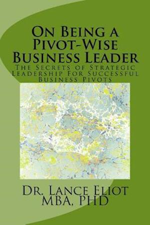 On Being a Pivot-Wise Business Leader