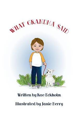 Bog, paperback What Grandma Said af Rae Eckholm