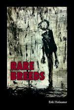 Rare Breeds af Erik Hofstatter