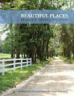 Beautiful Places, Monticello & Jefferson County Florida af Anne Haw Holt