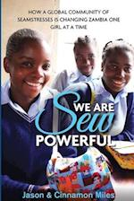 We Are Sew Powerful