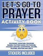 Let's Go to Prayer Activity Book (Go Series by Darla Hall)