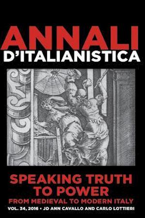 Speaking Truth to Power from Medieval to Modern Italy