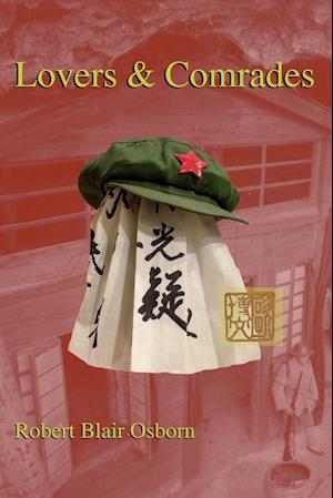 Bog, hæftet Lovers & Comrades af Robert Blair Osborn