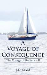 A Voyage of Consequence