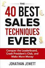 The 40 Best Sales Techniques Ever