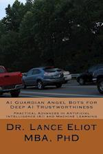AI Guardian Angel Bots for Deep AI Trustworthiness af Dr Lance Eliot