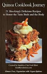 Quinoa Cookbook Journey (Evolution of Free Health, nr. 1)
