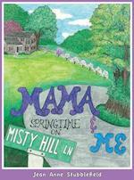 Mama & Me, Springtime on Misty Hill Lane