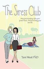 The Stress Club