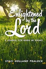 Enlightened by the Lord