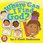 Where Can I Find God? (Holy Child Books, nr. 4)