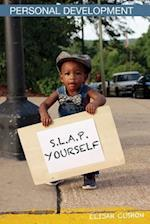 S.L.A.P. Yourself