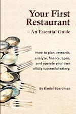 Your First Restaurant - An Essential Guide