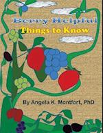 Berry Helpful Things to Know