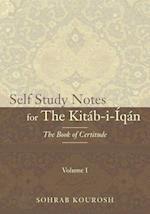 Self Study Notes for the Kitab-I-Iqan