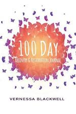 100 Day Recovery & Restoration Journal