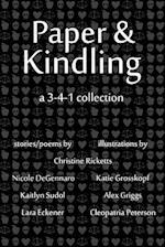 Paper & Kindling