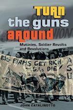 Turn the Guns Around