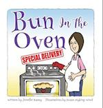 Bun In The Oven: Special Delivery