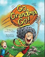 Go Grandma Go!