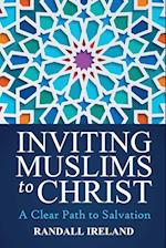 Inviting Muslims to Christ (Inviting Muslims to Christ, nr. 1)