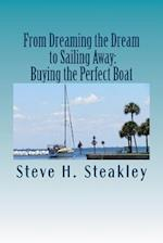 From Dreaming the Dream to Sailing Away