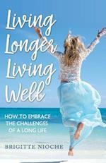 Living Longer, Living Well