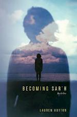 Becoming Sar'h