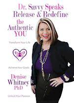 Release and Redefine the Authentic You