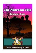 The Nutroom Trip