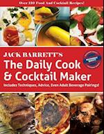 The Daily Cook & Cocktail Maker