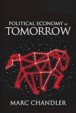 Political Economy of Tomorrow