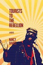 Tourists to the Rebellion