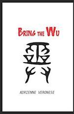 Bring the Wu