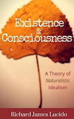 Existence & Consciousness